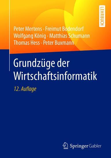 Grundz  ge der Wirtschaftsinformatik PDF