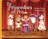 Princedom of Pea:: A Readers' Theater Script and Guide