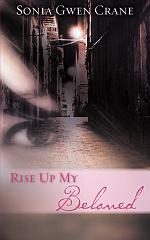 Rise Up My Beloved
