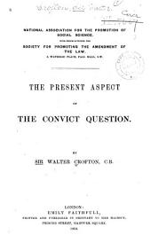 The Present Aspect of the Convict Question