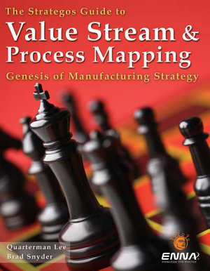 The Strategos Guide to Value Stream & Process Mapping