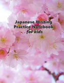 Japanese Writing Practice Notebook for Kids PDF