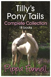 Tilly s Pony Tails Complete Collection Book