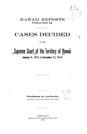 Hawaiian Reports: Cases Decided in the Supreme Court of the Territory of Hawaii, Volume 21