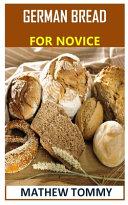 German Bread for Novice