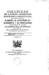 Colleccao de livros ineditos de historia portugueza dos reinados de D. Joao I., D. Duarte, D. Affonso V., e D. Joao II publicados ... por Jose Correa da Serra: Volume 4