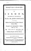 Heavenly Treasure in Earthen Vessels  A sermon  on 2 Cor  iv  7   occasioned by the death of the Rev  Mr  J  Nottage      preached     at Harlow PDF