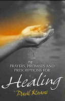 Prayers  Promises and Prescriptions for Healing PDF