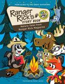 Ranger Rick s Story Book PDF