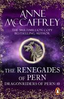 The Renegades Of Pern PDF