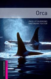 Orca Starter Level Oxford Bookworms Library: Edition 3
