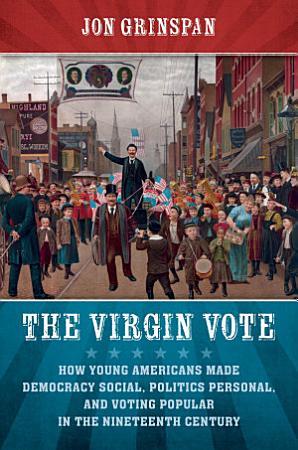 The Virgin Vote PDF