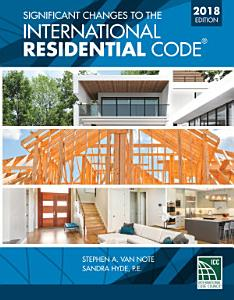 Significant Changes to the International Residential Code 2018 Edition PDF