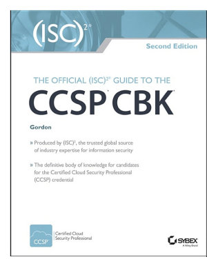 The Official  ISC 2 Guide to the CCSP CBK PDF