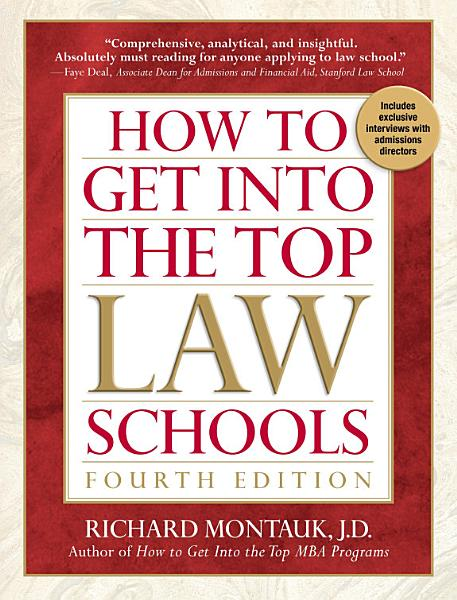 How to Get Into the Top Law Schools  4th edition
