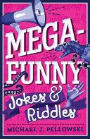 Mega Funny Jokes and Riddles