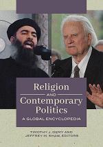 Religion and Contemporary Politics: A Global Encyclopedia [2 volumes]