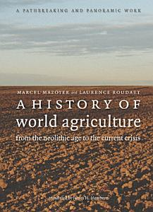A History of World Agriculture Book