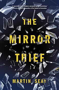 The Mirror Thief PDF