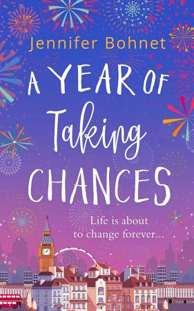 A Year of Taking Chances  A gorgeously uplifting  feel good read PDF
