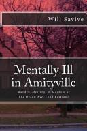 Mentally Ill in Amityville