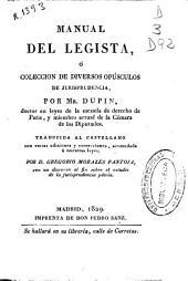 Manual del Legista: ó Coleccion de diversos opúsculos de jurisprudencia