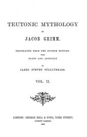 Teutonic Mythology: Volume 2