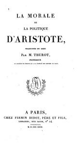 La morale et La politique d'Aristote: Morale
