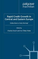 Rapid Credit Growth in Central and Eastern Europe PDF