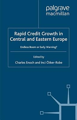 Rapid Credit Growth in Central and Eastern Europe