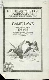 Game laws for the season 1934-35: a summary of federal, state, and provincial statutes