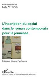 L'inscription du social dans le roman contemporain pour la jeunesse