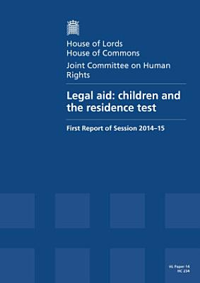HL 14  HC 234   Legal Aid  Children and the Residence Test
