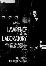 Lawrence and His Laboratory