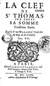 La clef de St Thomas sur toute sa somme par le Sr de Marandé...