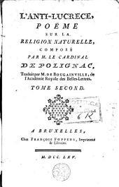 L'Anti-Lucrèce. Poëme sur la religion naturelle: Volume 2