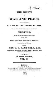 The Rights of War and Peace: Including the Law of Nature and of Nations, Volume 2