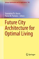 Future City Architecture for Optimal Living PDF