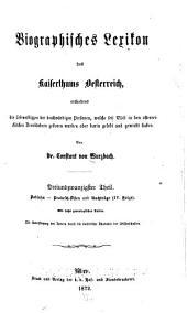 Biographisches lexikon des kaiserthums Oesterreich, enthaltend die lebensskizzen der denkwürdigen personen, welche seit 1750 in den österreichischen kronländern geboren wurden oder darin gelebt und gewirkt haben: Band 23