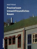 Praxiswissen umweltfreundliches Bauen PDF