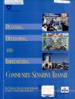 Planning, Developing, and Implementing Community-sensitive Transit