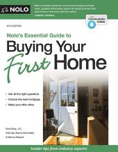 Nolo's Essential Guide to Buying Your First Home: Edition 6