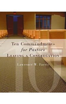 Ten Commandments for Pastors Leaving a Congregation PDF