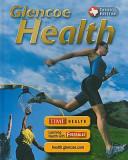 Glencoe Health Texas Student Edition