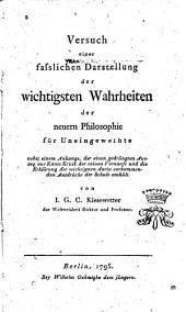 Versuch einer fasslichen Darstellung der wichtigsten Wahrheiten der neuern Philosophie für Uneingeweihte