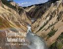 Yellowstone National Park - 2021 Wall Calendar