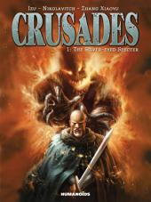 Crusades #1 : The Silver-Eyed Specter