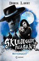 Skulduggery Pleasant   Mitternacht PDF