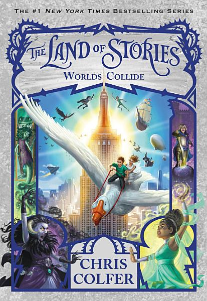 Download The Land of Stories  Worlds Collide Book
