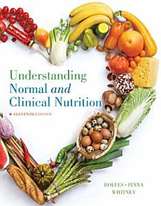 Understanding Normal and Clinical Nutrition Book